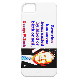 America Has Never - G W Bush Case For The iPhone 5