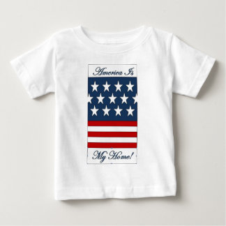 America_Is_My_Home Baby T-Shirt