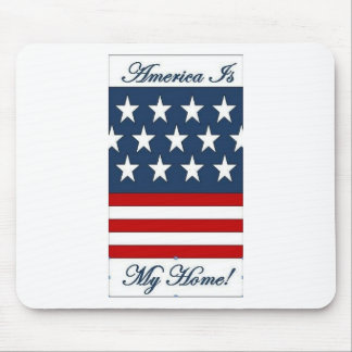 America_Is_My_Home Mouse Pad