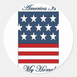 America_Is_My_Home Round Sticker