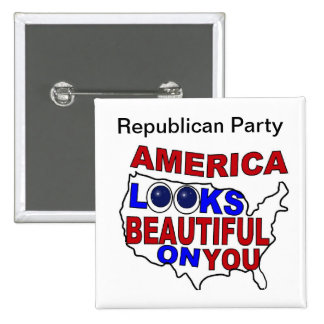 America Looks Good On You Button Republican Party