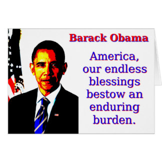 America Our Endless Blessings - Barack Obama Card