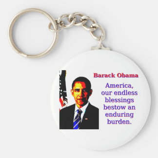 America Our Endless Blessings - Barack Obama Key Ring