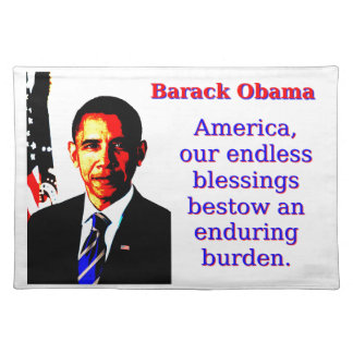 America Our Endless Blessings - Barack Obama Placemat