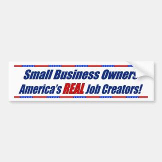 America s REAL Job Creators Bumper Sticker