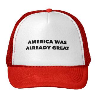 """America Was Already Great"" Cap"