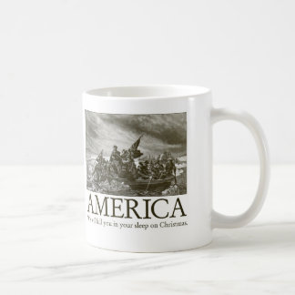 America: We will kill you in your sleep on Christm Basic White Mug