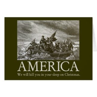 America will kill you in your sleep on Christmas Card