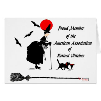 American Association of Retired Witches Greeting Cards