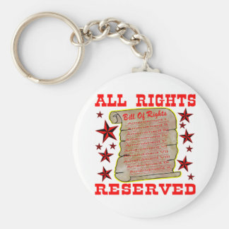 American Bill Of Rights All Rights Reserved Key Chain