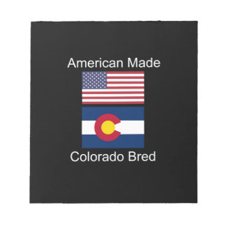 """American Born..Colorado Bred"" Flag Design Notepad"