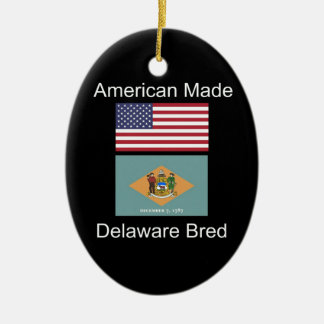 """""""American Born..Delaware Bred"""" Flag Design Ceramic Ornament"""