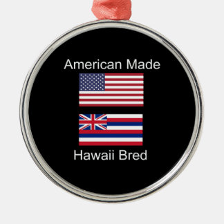"""American Born..Hawaii Bred"" Flags and Patriotism Silver-Colored Round Decoration"