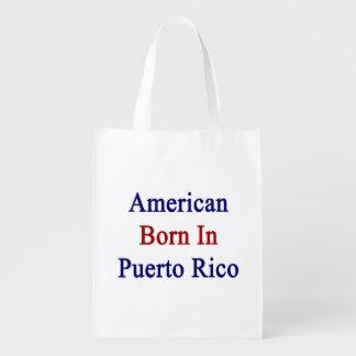 American Born In Puerto Rico Market Totes