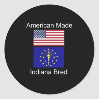 """American Born..Indiana Bred"" Flags and Patriotism Classic Round Sticker"