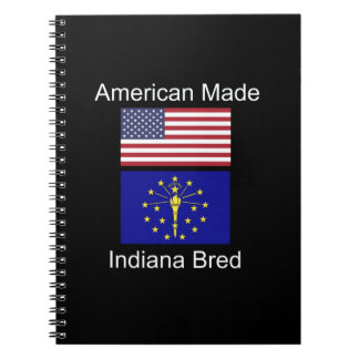 """""""American Born..Indiana Bred"""" Flags and Patriotism Notebooks"""