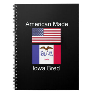 """""""American Born..Iowa Bred"""" Flags and Patriotism Notebook"""