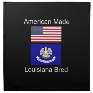 """American Born..Louisiana Bred"" Flag Design Napkin"