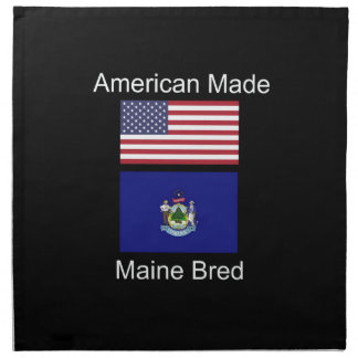 """""""American Born..Maine Bred"""" Flags and Patriotism Napkin"""