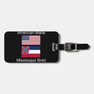 """American Born..Mississippi Bred"" Flag Design Luggage Tag"