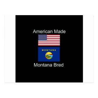 """""""American Born..Montana Bred"""" Flags and Patriotism Postcard"""
