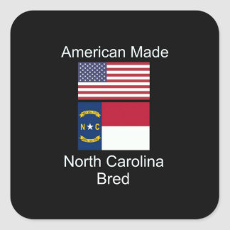 """American Born..North Carolina Bred"" Flag Design Square Sticker"