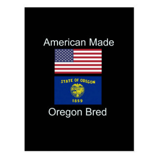 """American Born..Oregon Bred"" Flags and Patriotism Postcard"