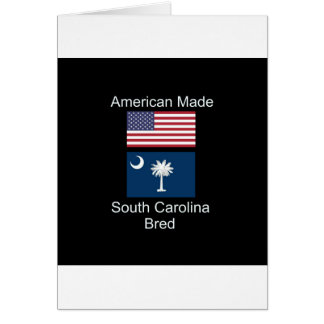 """American Born..South Carolina Bred"" Flag Design Card"
