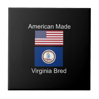 """American Born..Virginia Bred"" Flag Design Ceramic Tile"