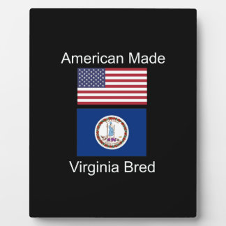 """American Born..Virginia Bred"" Flag Design Plaque"