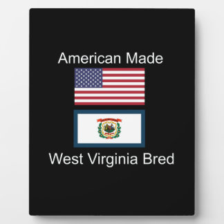 """American Born..West Virginia Bred"" Flag Design Plaque"