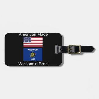 """American Born..Wisconsin Bred"" Flag Design Luggage Tag"