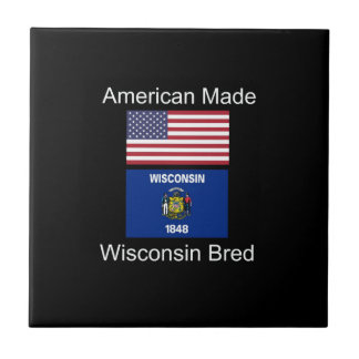 """American Born..Wisconsin Bred"" Flag Design Small Square Tile"