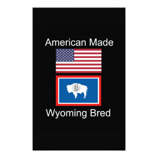 """""""American Born..Wyoming Bred"""" Flags and Patriotism Customised Stationery"""