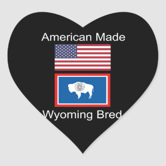 """American Born..Wyoming Bred"" Flags and Patriotism Heart Sticker"