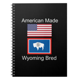 """""""American Born..Wyoming Bred"""" Flags and Patriotism Notebook"""