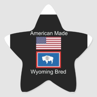 """""""American Born..Wyoming Bred"""" Flags and Patriotism Star Sticker"""