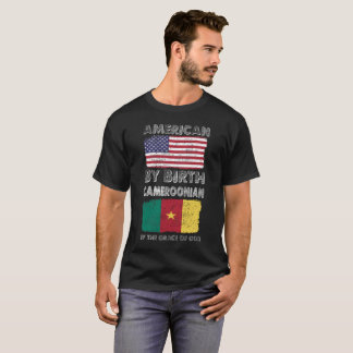 American by Birth Cameroonian Grace of God T-Shirt