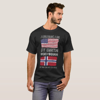 American by Birth Norwegian by Grace of God T-Shirt