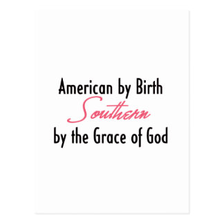 American by Birth, Southern by the Grace of God Postcards