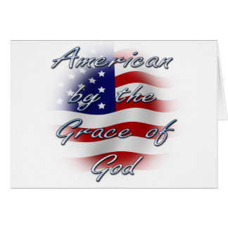 American by the Grace of God Greeting Cards