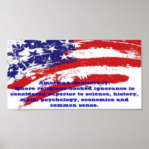 American Democracy sarcastic poster