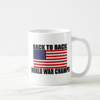 American Flag Back To Back World War Champs Basic White Mug