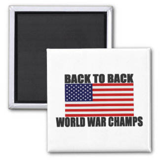 American Flag Back To Back World War Champs Square Magnet