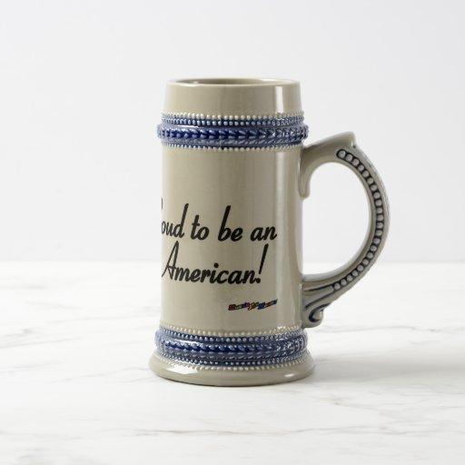 American Flag - Proud to be an American Coffee Mug