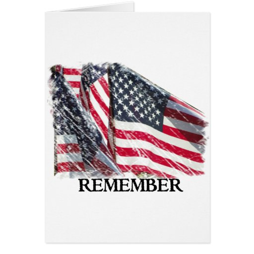 American Flag Remember Greeting Cards