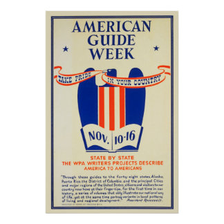 American Guide Week Take-Pride In Your Country WPA Poster