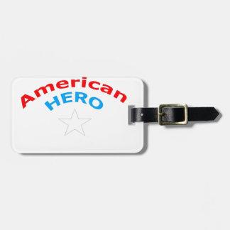 American Hero. Bag Tags