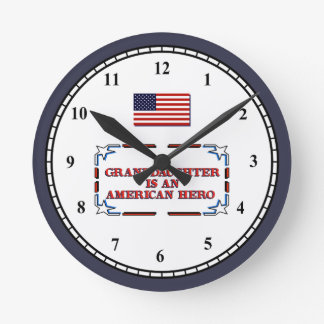 American Hero - My Granddaughter Round Clock