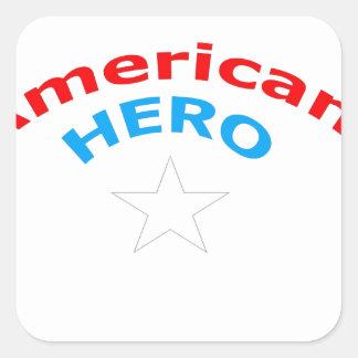 American Hero. Square Sticker